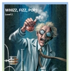Whizz, Fizz, Pop! - Science unit Level 2