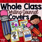 Whole Class Writing Journal Covers