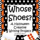 Whose Shoes A Halloween Creative Writing  Project