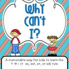 Why Can't I? (Teaching the y to i rule)