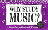 Why Study Music? Printables