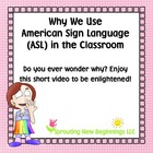 Why We Use ASL in the Classroom