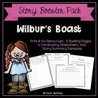 Wilbur's Boast {Story Summary Template & Vocabulary Test} FREEBIE