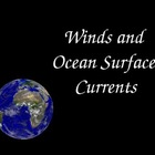Winds and Ocean Surface Currents As They Relate to Climate