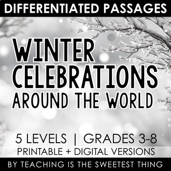 [Winter Celebrations Around the World] Holiday Close Reading Leveled Passages