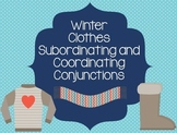 Winter Clothes Subordinating and Coordinating Conjunctions