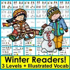 Winter Emergent Readers and Harder-3 Levels-4 Versions of