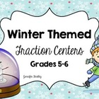 Winter Fraction Centers: Common Core Aligned Grades 4-6