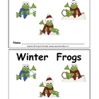 Winter Frogs- Kindergarten Emergent Reader book