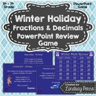 Winter Holiday Fractions and Decimals PowerPoint Review Game