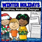 Winter Holidays: Christmas, Hanukkah and Kwanzaa Celebrations!