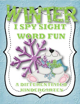 Winter I-Spy Sight Word Fun-Differentiated and Aligned Dolch 1-11