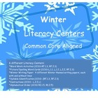 Winter Literacy Centers:  Common Core Aligned