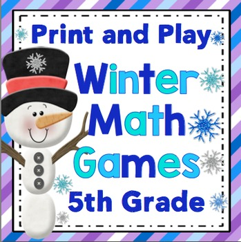 Winter Math Games and Centers: 5th Grade Print and Play, No Prep Games