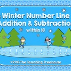 Winter Number Line Addition & Subtraction ~ Sums/Numbers to 10