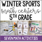 Winter Olympics Math Centers and Printables {5th Grade}