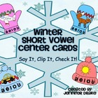 Winter Short Vowel Sound ID Clipping Cards ~72 cards~ PLUS