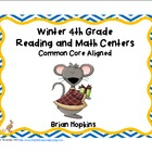 Winter Themed Common Core 4th Grade Reading and Math Centers