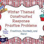 Winter Themed Constructed Response Practice Problems: Comm
