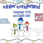 Winter Wonderland Math and Language Arts Unit