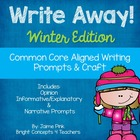Winter Writing Prompts and Craftivity {Common Core Aligned}