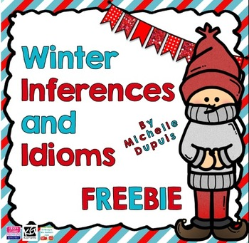 Winter inferences and idioms FREEBIE