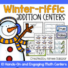 Winter-riffic Addition Centers {Common Core Aligned}