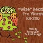 """Wise"" Reader Fry Words 101-200"