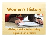 Women's History: Giving a Voice to Inspiring Figures (on iPads!)
