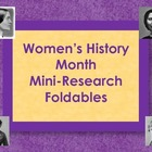 Women's History Month - Mini-Research Foldable Books