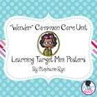 """Wonder"" Common Core Unit Learning Target Mini Posters"