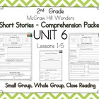 2nd Grade McGraw Hill Wonders - Close Reading - UNIT 6