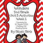 Wonders 2nd Grade Unit 3 Activities Week 1