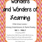 Wonders of Learning - Unit 1, Week 3 - Reading Comp - 1st grade