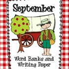 Word Banks and Writing Paper for September