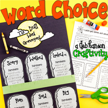 Word Choice Halloween Craftivity:  The Dull Word Graveyard