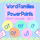 Word Families PowerPoints: Short Vowels set 1 for K or 1st