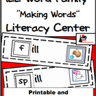 Word Family Making Words Center - ILL Family