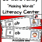 Word Family Making Words Center - OB Family