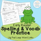 Word Links: Spelling and Vocabulary Practice Lily Pad Leap
