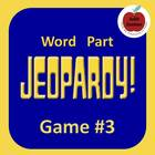 Word Part Jeopardy (3)