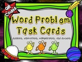 Word Problem Task Cards: Addition, Subtraction, Multiplica