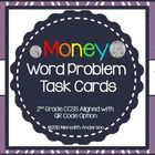 Word Problem Task Cards: Money (optional QR Codes) Common Core