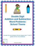 Word Problems: Double Digit Addition and Subtraction (Scho