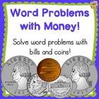 Word Problems with Money - Common Core 2.MD.8 - Lots of Tasks!