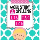 Word Study / Spelling Tic Tac Toe Homework or Center {use