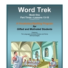 Word Trek Book One:  Part Three--Lessons 13-18