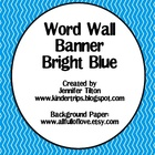 Word Wall Banner in Bright Blue