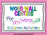 Word Wall Centers