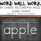 Word Wall Work {Task Cards, Word Cards, Recording Sheets}